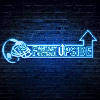 The Fantasy Football Upside Podcast