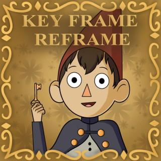 Key Frame Reframe