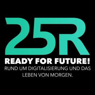 25R Digital - What's next?