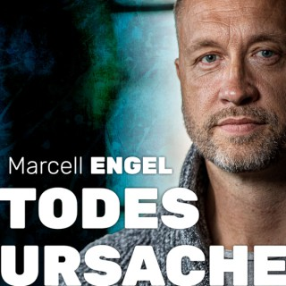 TODESURSACHE – Der Podcast mit Marcell Engel