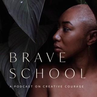 Brave School