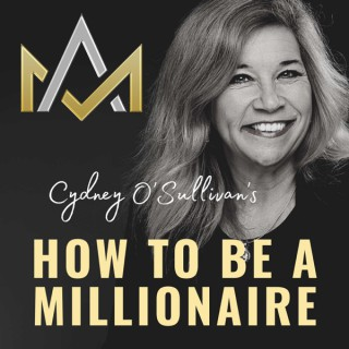How To Be A Millionaire