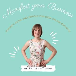Manifest your Business   Mindset Training für Unternehmerinnen & ihr erfolgreiches Online Business