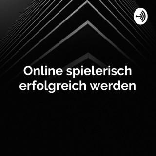 Online spielerisch erfolgreich werden - Die Show mit Sebastian Fiddicke