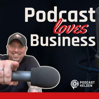 PODCAST LOVES BUSINESS - Podcast erstellen und starten für dein Online-Business