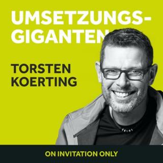 UMSETZUNGSGIGANTEN mit Torsten J. Koerting