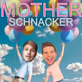 Motherschnacker