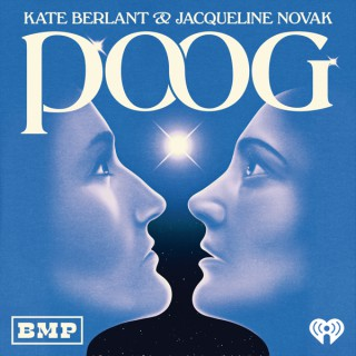 POOG with Kate Berlant and Jacqueline Novak