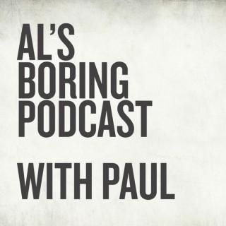 Al's Boring Podcast