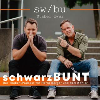 Schwarzbunt   Der Theken-Podcast mit Herrn Berger und dem Köhler