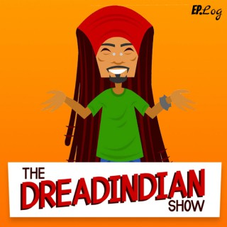 The DreadIndian Show