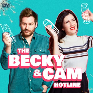 The Becky and Cam Hotline