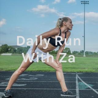 Daily Run With Za