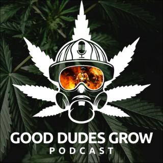 Good Dudes Grow