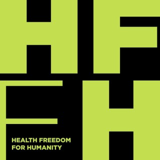 Health Freedom for Humanity Podcast
