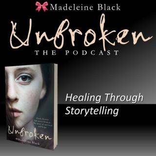 Unbroken: Healing Through Storytelling