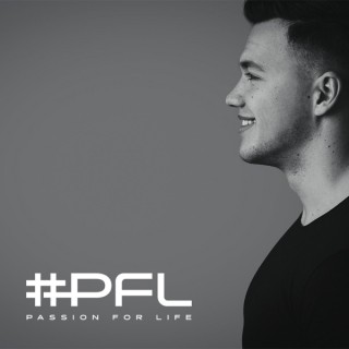 #PFL - Passion for Life
