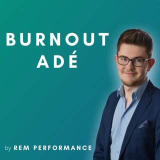 Burnout Adé