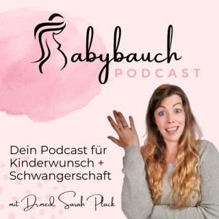 Der Babybauch Podcast - dein Podcast für Kinderwunsch und Schwangerschaft