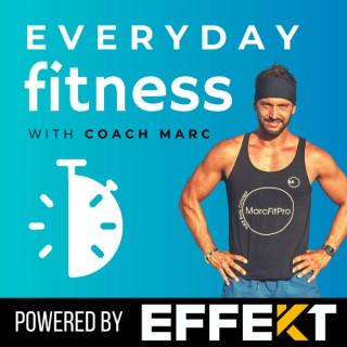Everyday Fitness w/ Coach Marc
