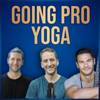 Going Pro Yoga (Formerly the Yoga Teacher Evolution Podcast)