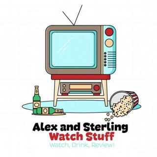 Alex and Sterling Watch Stuff