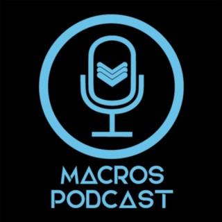 Macros Podcast