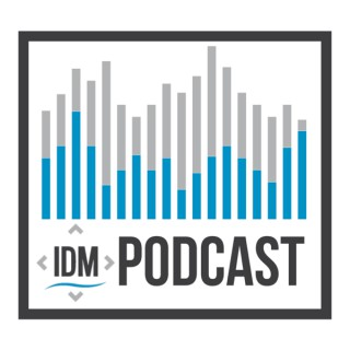 IDM Podcast