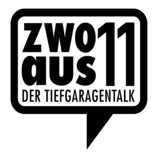 zwoaus11 - der Tiefgaragentalk