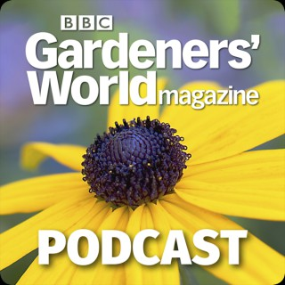 BBC Gardeners' World Magazine Podcast