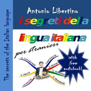The secrets of the Italian language 2 - I segreti della lingua italiana per stranieri 2