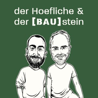 der Hoefliche & der BAUstein