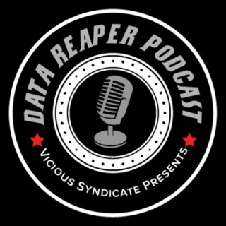 The Vicious Syndicate Data Reaper Podcast