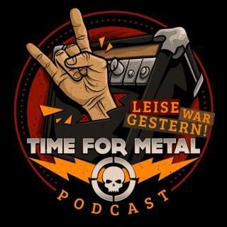 Leise War Gestern - Der Time For Metal Podcast