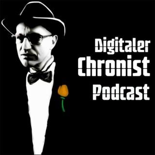 Podcast von Digitaler Chronist