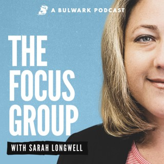The Focus Group with Sarah Longwell