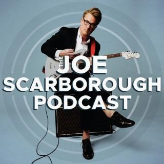 The Joe Scarborough Podcast