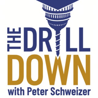 The Drill Down with Peter Schweizer