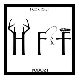 Hunting Fishing & Faith Podcast