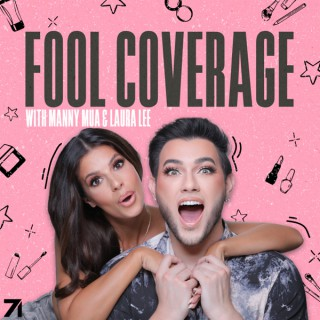 Fool Coverage with Manny MUA and Laura Lee