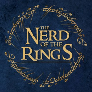 The Nerd of the Rings