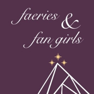 A Court of Faeries and Fan Girls: A Sarah J Maas Fan Podcast