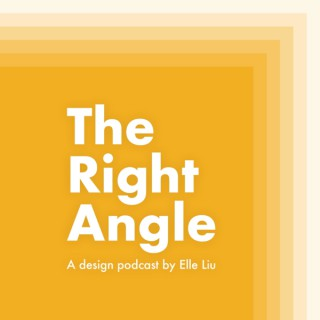 The Right Angle with Elle Liu