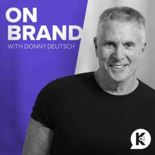 On Brand with Donny Deutsch