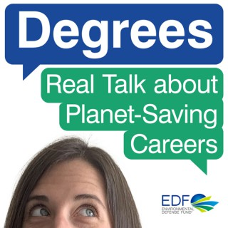 Degrees: Real talk about planet-saving careers
