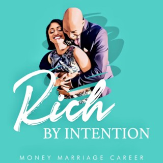 Rich by Intention