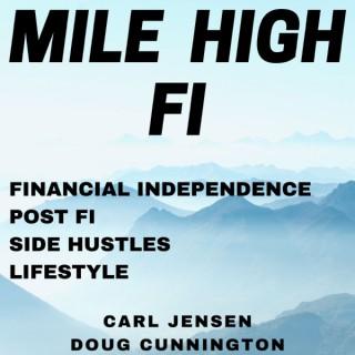 Mile High FI Podcast