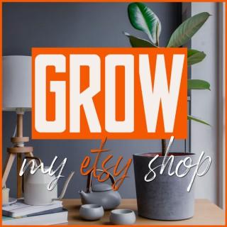 Grow My Etsy Shop