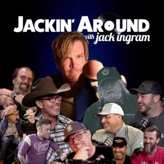 Jackin' Around hosted by Jack Ingram