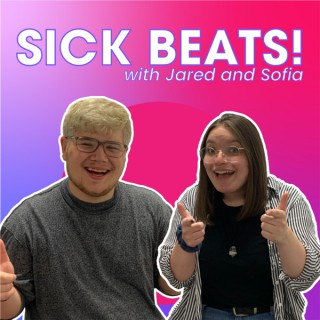 Sick Beats! with Jared and Sofia